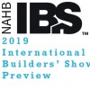 2019 International Builders' Show Preview