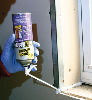 Expanding foam in aerosol cans has become a popular, versatile type of sealant, but choose the right product for the application. Touch 'N Foam No-Warp Window & Door Sealant is a low-pressure product that is specially formulated to insulate without warping the window or door framing.
